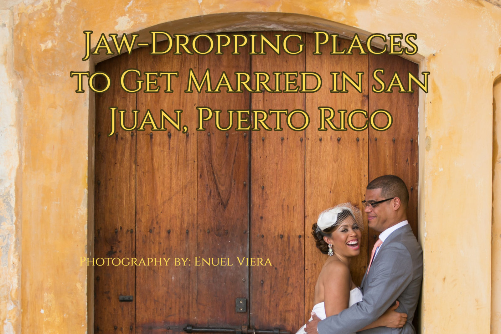wedding photo of bride and groom in old sand juan